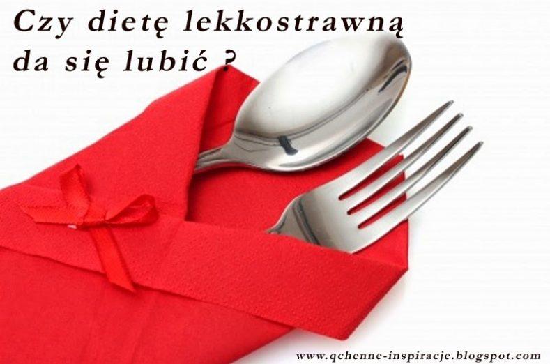 Dieta Lekkostrawna Przykładowy Jadłospis I Sposoby