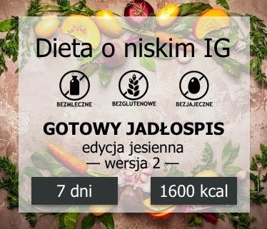 miniaturka dieta 1600 kcal, bezmleczna, bezglutenowa, bezjajeczna, niski IG, edycja jesień, ver.2